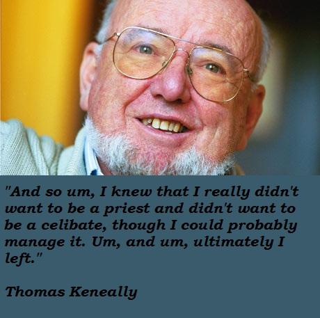 Thomas Keneally's quote #8
