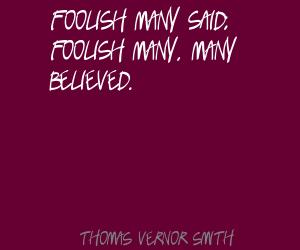 Thomas Vernor Smith's quote #1