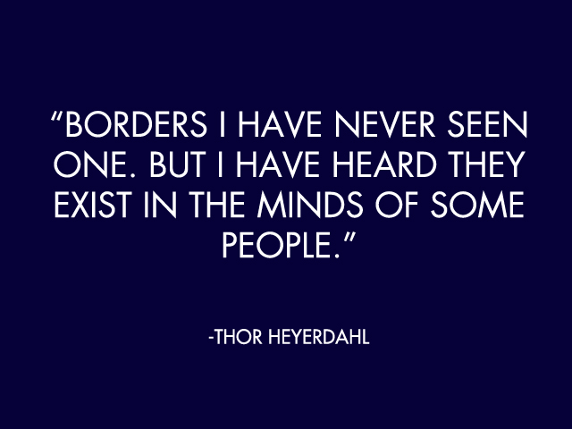 Thor Heyerdahl's quote #4
