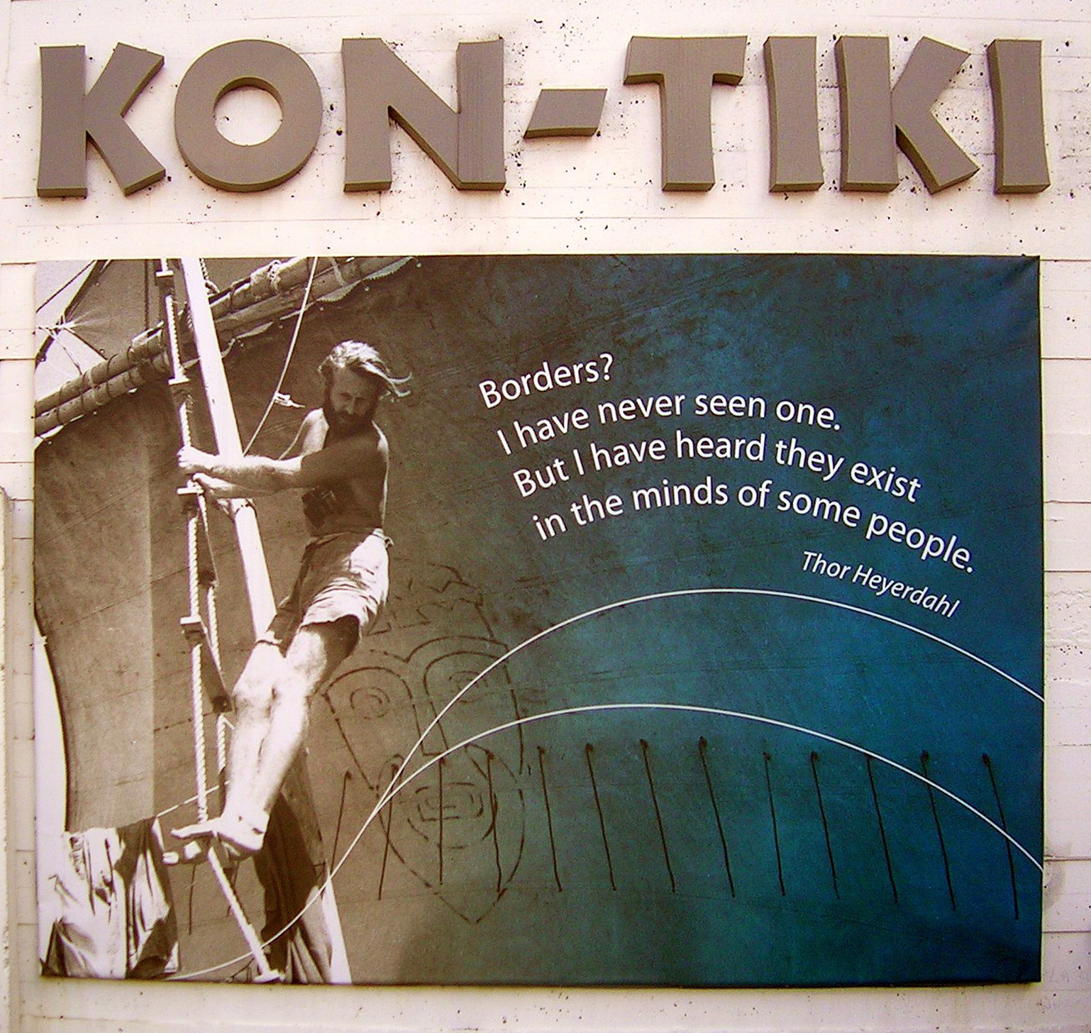 Thor Heyerdahl's quote #1