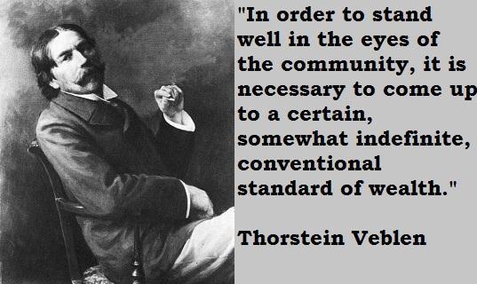 Thorstein Veblen's quote #3