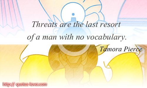 Threats quote #2