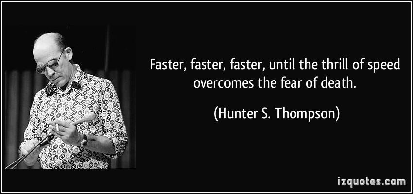 Thrill quote #2