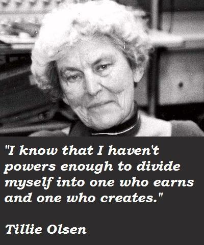 Tillie Olsen's quote #3
