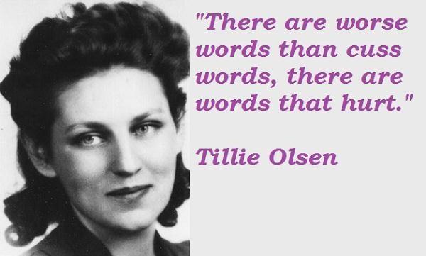Tillie Olsen's quote #1