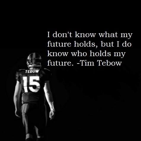 Tim Tebow's quote #7