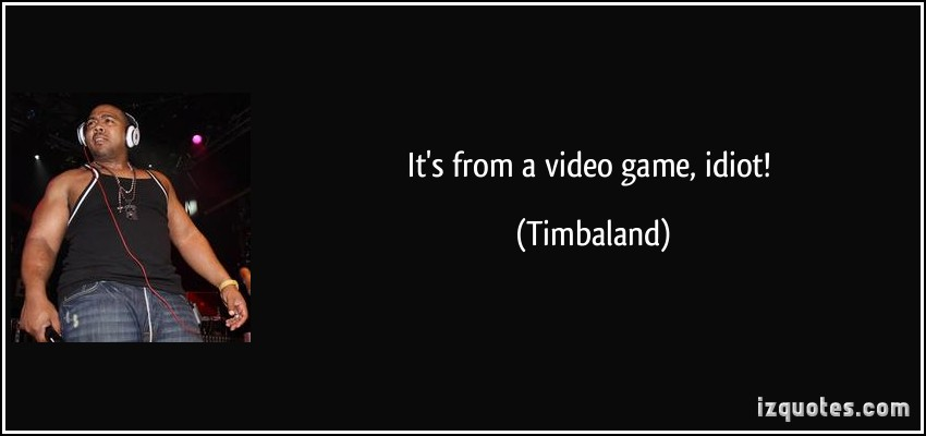 Timbaland's quote #1
