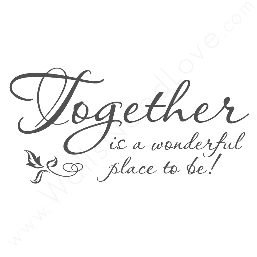 Together Quotes Delectable Famous Quotes About 'together'  Sualci Quotes