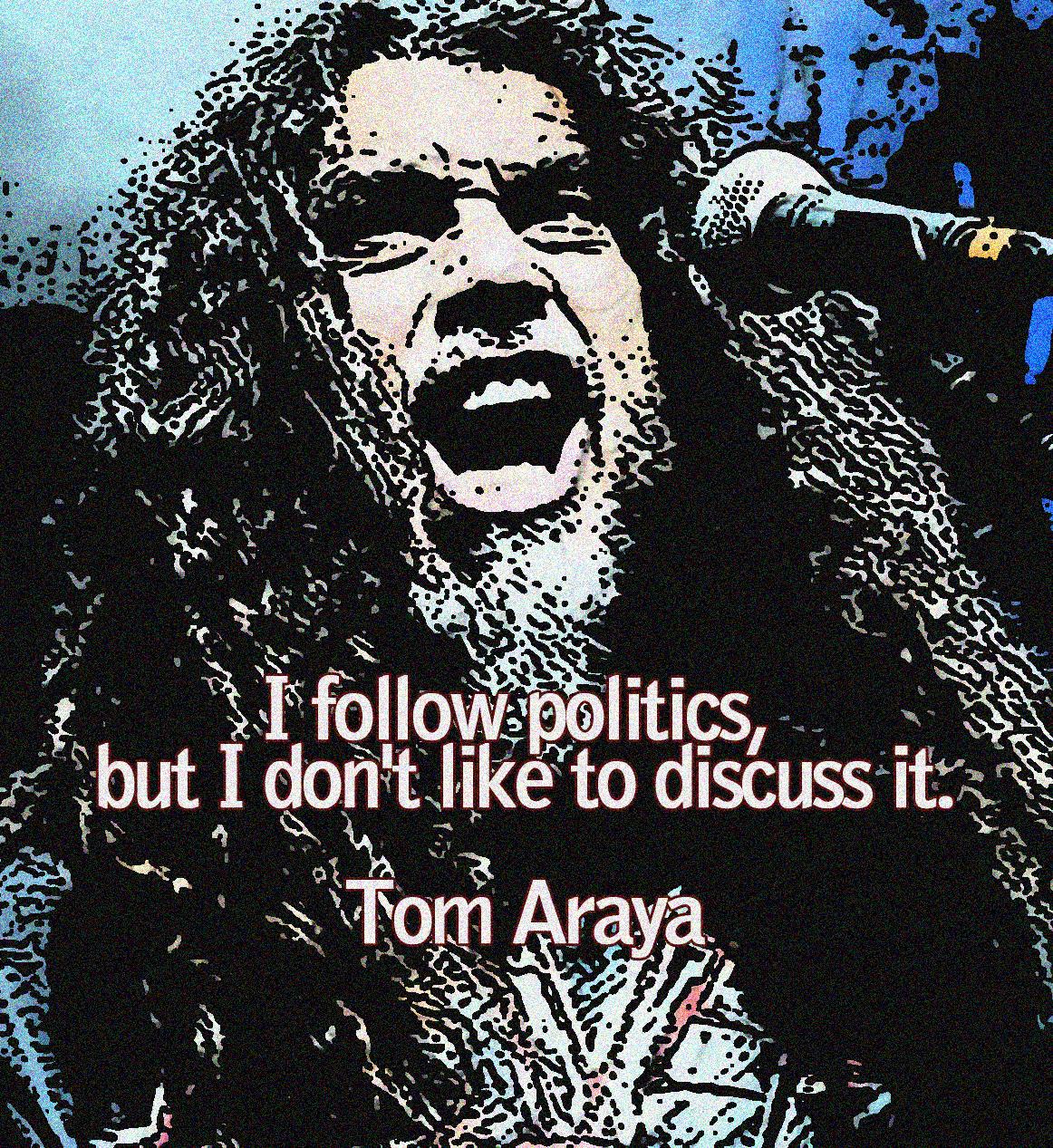 Tom Araya's quote #8