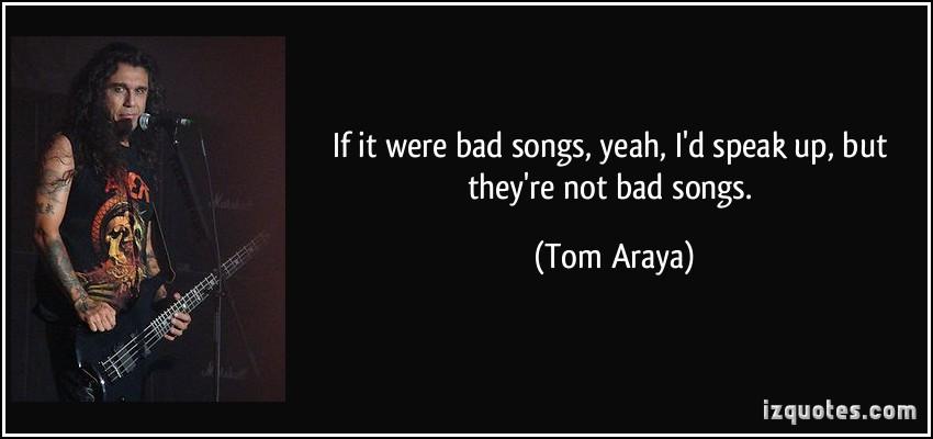 Tom Araya's quote #2