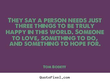Tom Bodett's quote #3