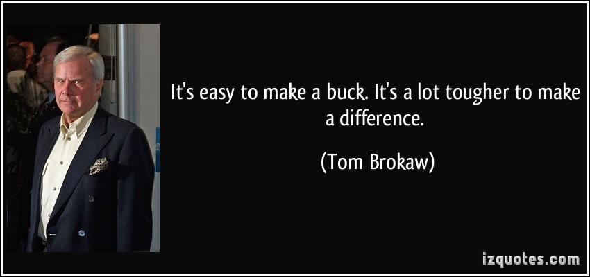 Tom Brokaw's quote #4
