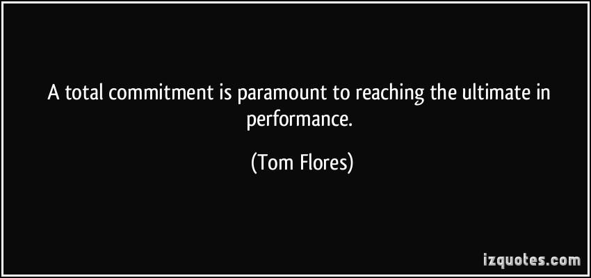 Tom Flores's quote #2