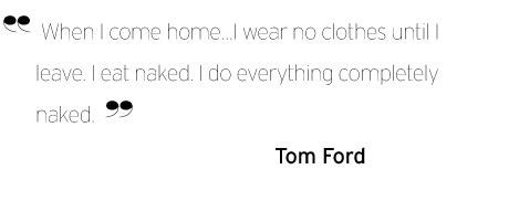 Tom Ford's quote #5
