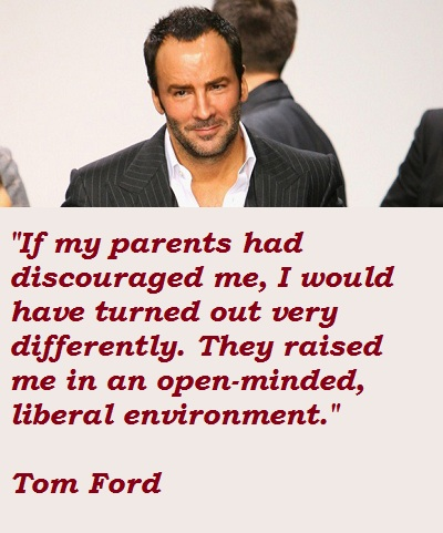 Tom Ford's quote #4