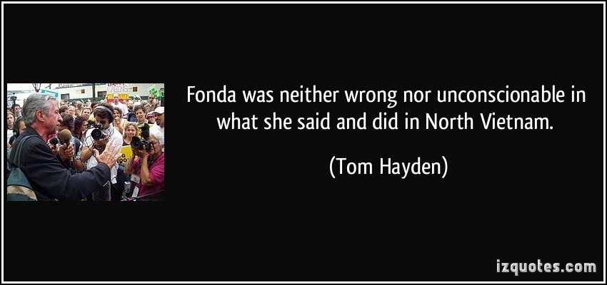 Tom Hayden's quote #6