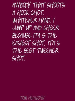 Tom Heinsohn's quote #5