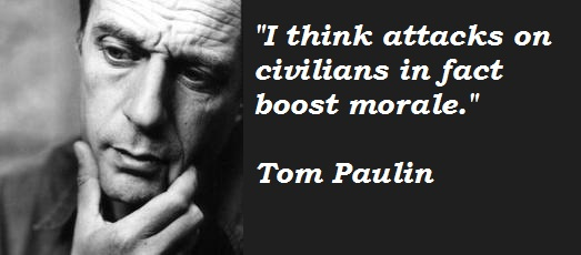 Tom Paulin's quote #2