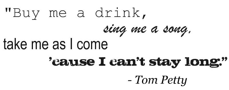 Tom Petty's quote #7