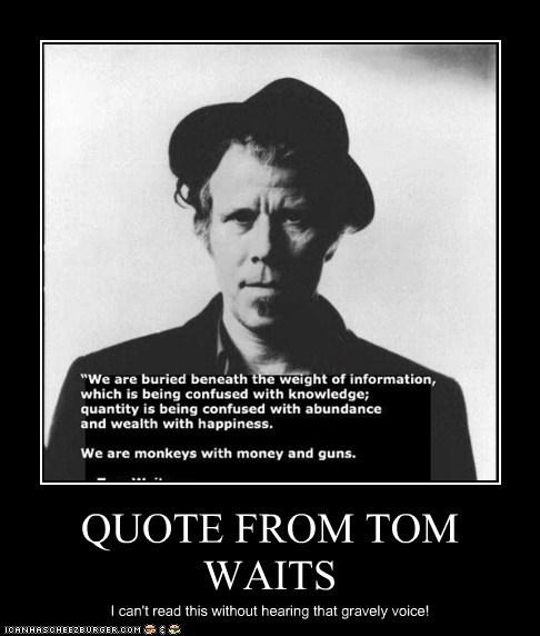 Tom Waits's quote #6