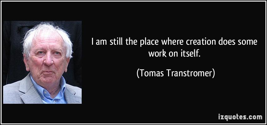 Tomas Transtromer's quote #1
