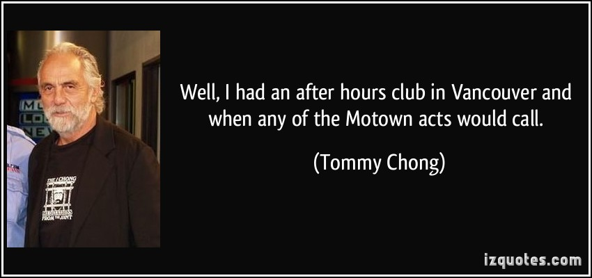 Tommy Chong's quote #5