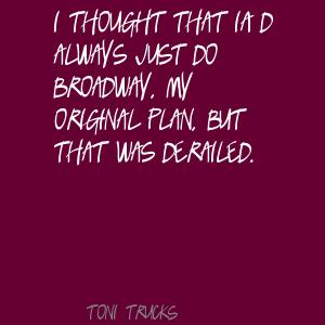 Toni Trucks's quote #1