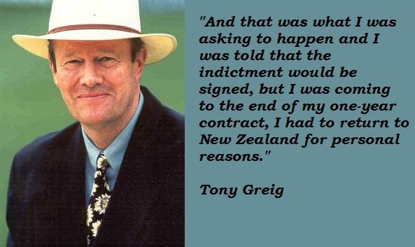Tony Greig's quote #1