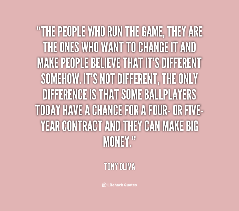 Tony Oliva's quote #3
