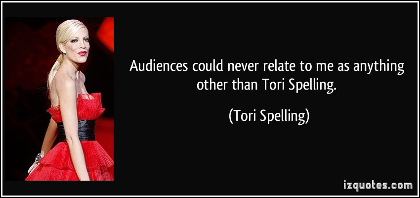 Tori Spelling's quote #1
