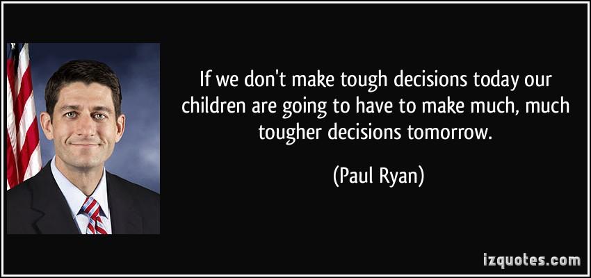 Tough Decision quote