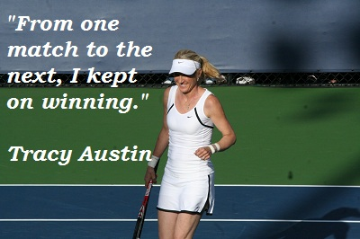 Tracy Austin's quote #1