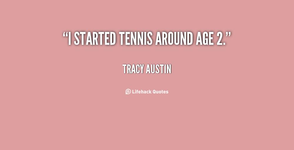 Tracy Austin's quote #3