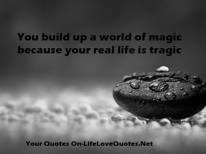 Tragic quote #1