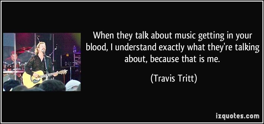Travis Tritt's quote #2