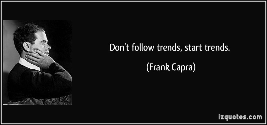 Trends quote #7