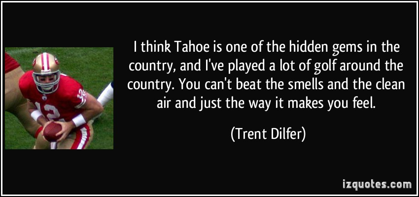 Trent Dilfer's quote #3