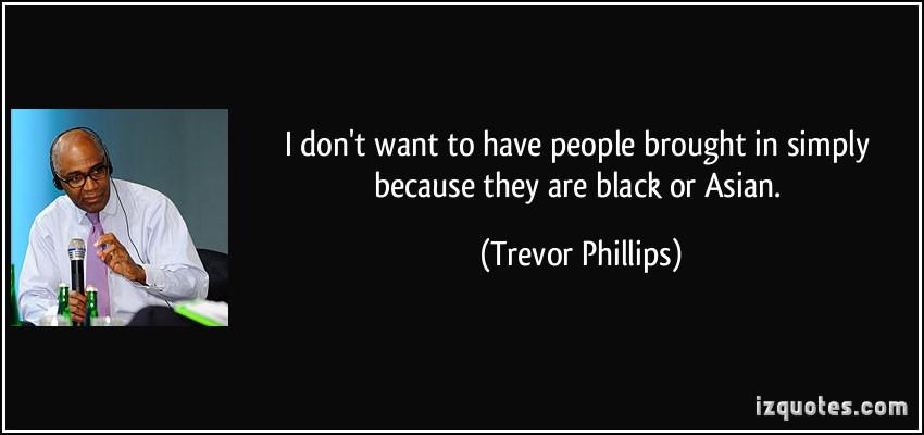 Trevor Phillips's quote #7