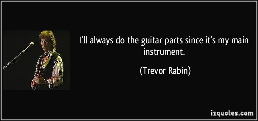 Trevor Rabin's quote #6