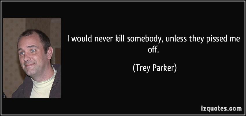 Trey Parker's quote #6
