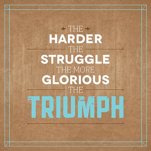 Triumph quote #6