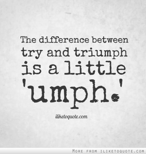 Triumph quote #3