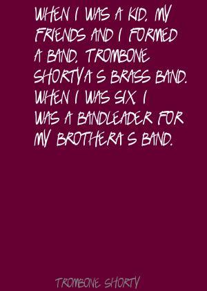Trombone Shorty's quote #1