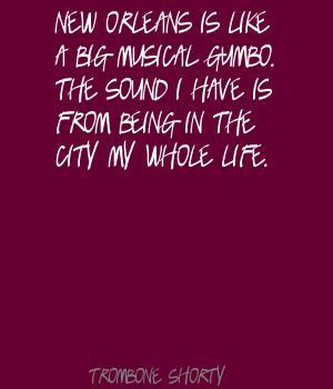 Trombone Shorty's quote #3