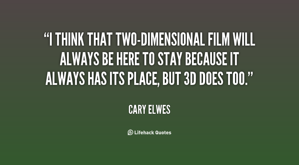 Two-Dimensional quote #1