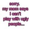 Ugly People quote