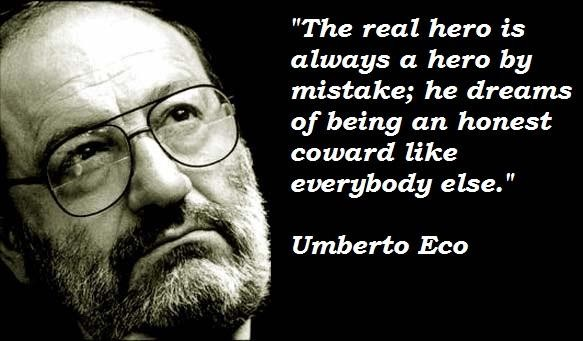 Umberto Eco's quote #6