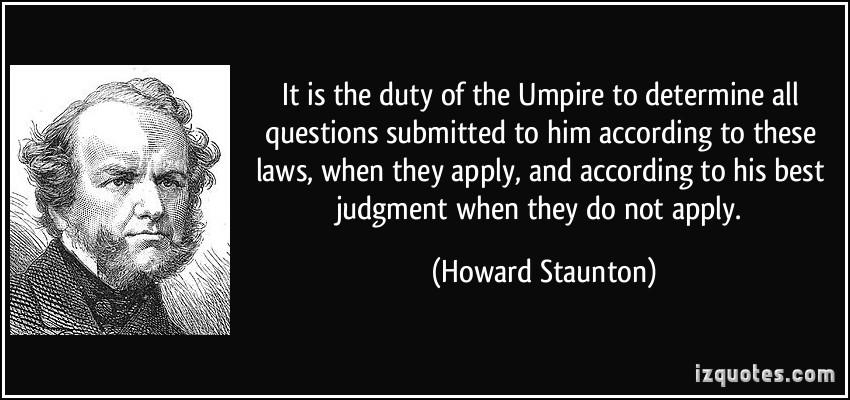 Umpire quote #1