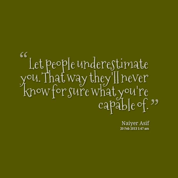 Underestimating quote #1