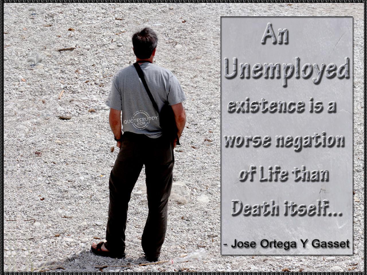 Unemployed quote #3